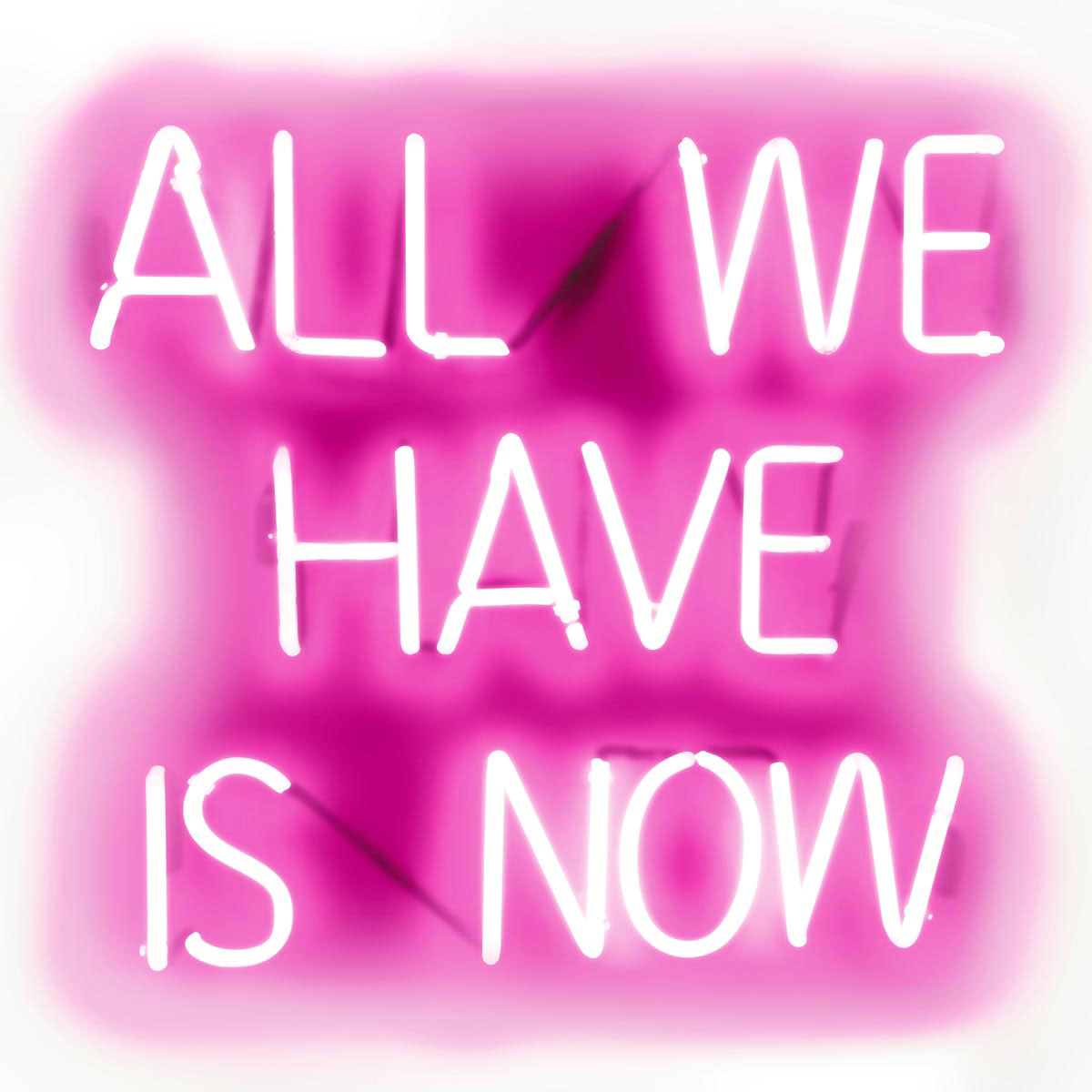 Neon All We Have Is Now PW by Hailey Carr